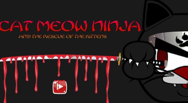 CAT MEOW NINJA poster