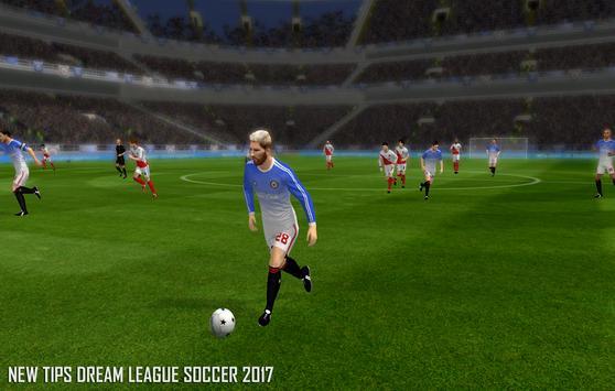 Tip For Dream League Soccer 17 poster