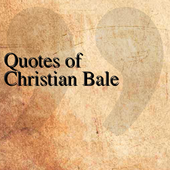 Quotes of Christian Bale icon