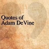 Quotes of Adam DeVine icon