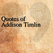 Quotes of Addison Timlin icon