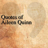 Quotes of Aileen Quinn icon