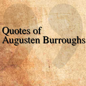 Quotes of Augusten Burroughs icon
