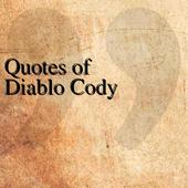 Quotes of Diablo Cody icon