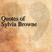Quotes of Sylvia Browne icon