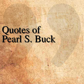 Quotes of Pearl S. Buck icon