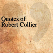 Quotes of Robert Collier icon