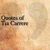 Quotes of Tia Carrere icon