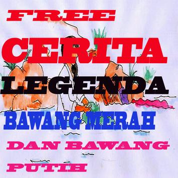 Legenda Bawang Merah dan Bawang Putih Lengkap poster