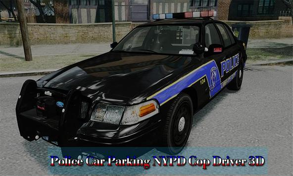 Police Car Parking: NYPD Cop Driver 3D poster