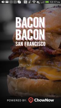 Bacon Bacon San Francisco poster