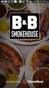 B & B Smokehouse poster