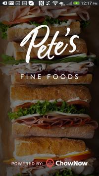 Pete's Fine Foods poster