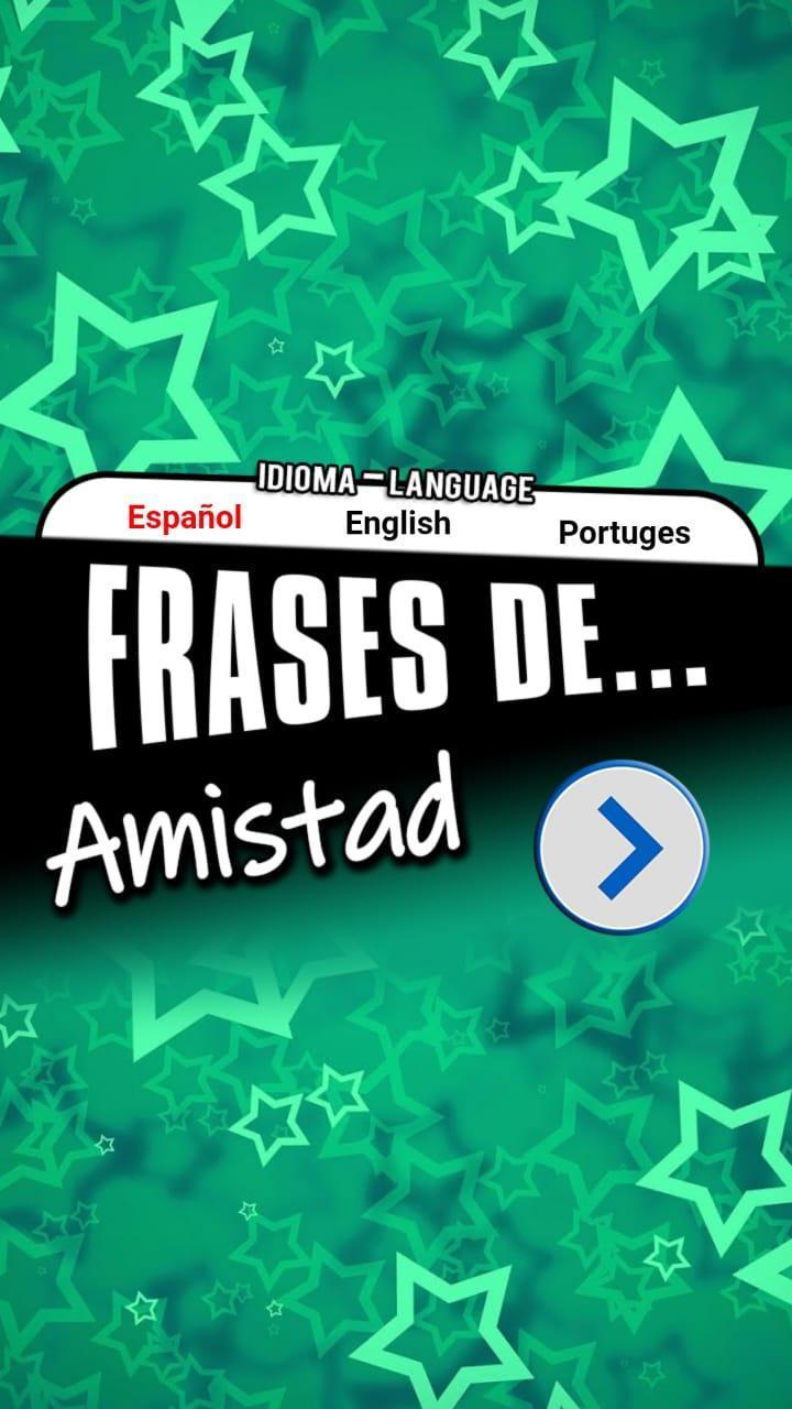 Frases De Amistad Amigos для андроид скачать Apk
