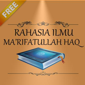 RAHASIA ILMU MA'RIFATULLAH HAQ poster