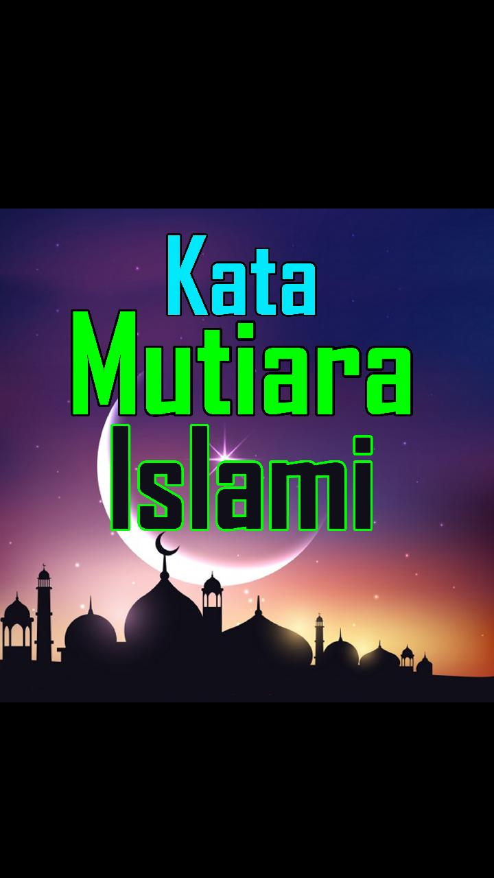 Kata Kata Mutiara Islami For Android Apk Download