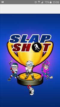SlapShot Ice Hockey Shooter poster
