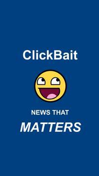 ClickBait - News that MATTERS apk screenshot