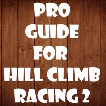 Pro Guide Hill Climb Racing 2 poster