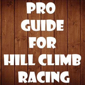 Pro Guide Hill Climb Racing poster