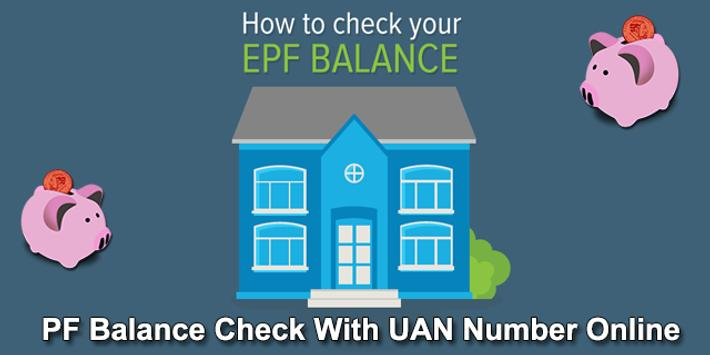 EPF Balance Check Online - PF Balance UAN Number for Android - APK
