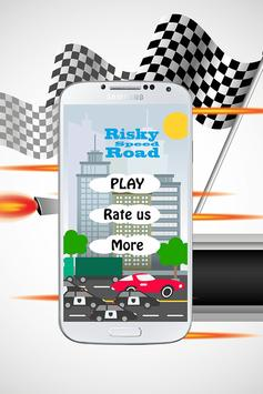 Risky Speed Road screenshot 1