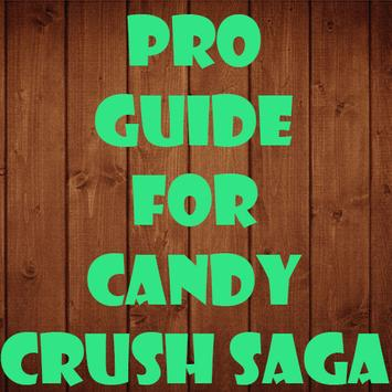 Pro Guide for Candy Crush Saga poster