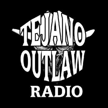 Tejano Outlaw Radio poster