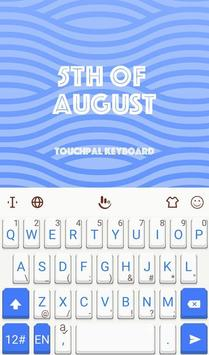 5th Of August Keyboard Theme poster