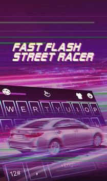Fast Flash Street Racer Keyboard Theme poster