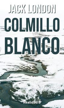 COLMILLO BLANCO - LIBRO GRATIS EN ESPAÑOL poster