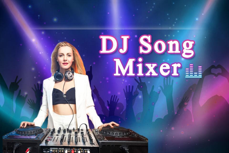 DJ Song Mixer 2018 - DJ Mobile Music Mixer for Android - APK