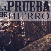 La Prueba de Hierro (LIBRO Completo) icon