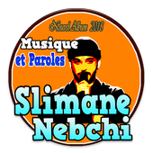Slimane Nebchi Musique et Paroles icon