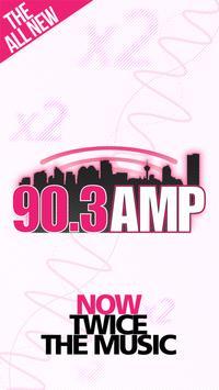 90.3 AMP Radio poster