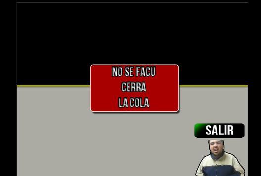 No Se Facu Cerra La Cola screenshot 2