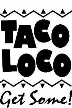 TACO LOCO apk screenshot