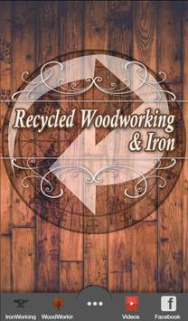 Recycled Woodworking & Iron poster