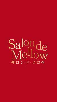 サロン・ド・メロウ poster