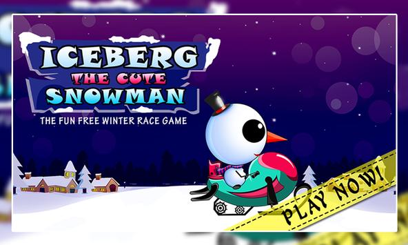 Iceberg the Cute Snow Man poster