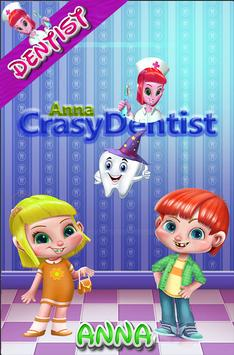 Crazy dentist game anna poster