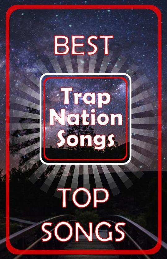 Trap Nation Songs for Android - APK Download