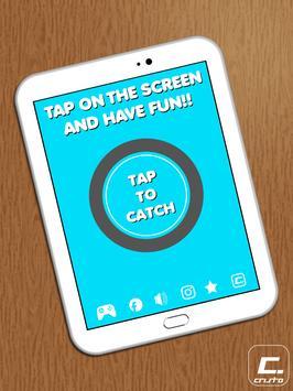 Tap To Catch apk screenshot