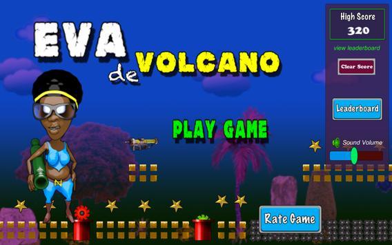 Eva de Volcano apk screenshot