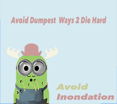 Dumb ways to die Happy poster