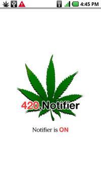 420 Notifier poster