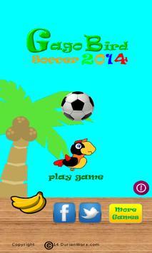 Gago Bird Soccer 2014 poster
