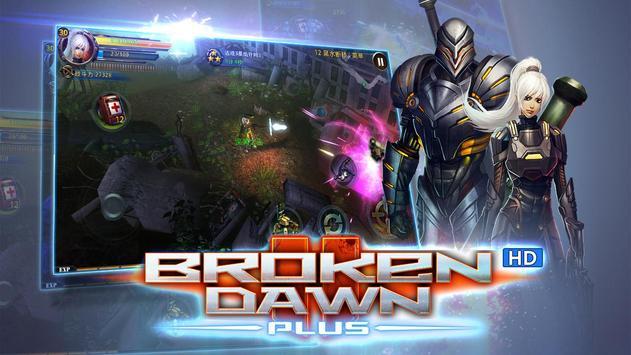 Broken Dawn Plus HD capture d'écran 12