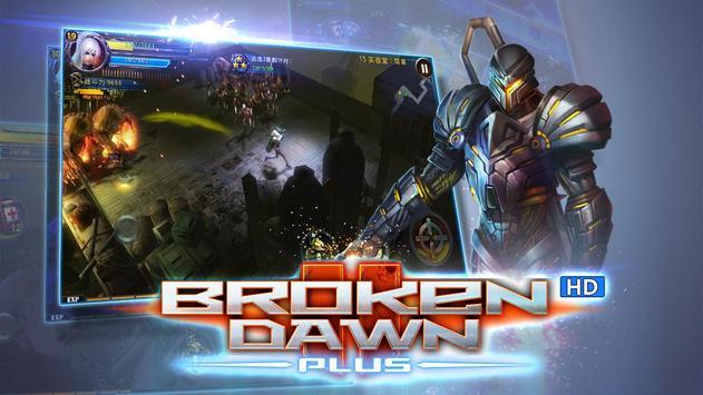 Broken Dawn Plus HD capture d'écran 1