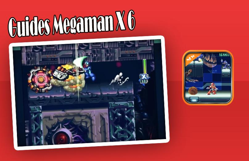 Guides Megaman X 6 for Android - APK Download